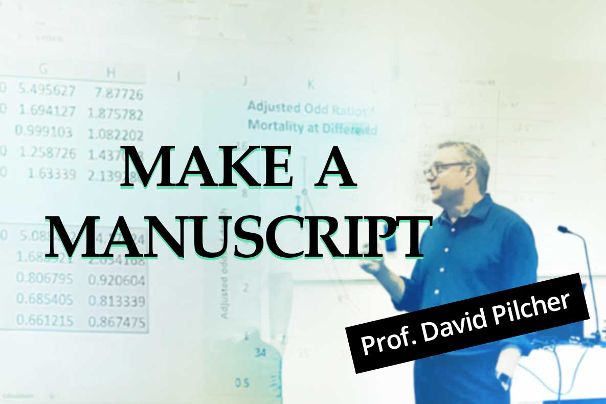Make a Manuscript - Turning Data into Papers(Workshop by Professor David Pilcher)